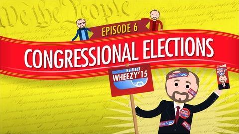 Crash Course Government and Politics -- Congressional Elections: Crash Course Government #6