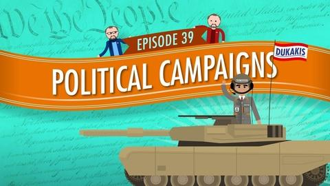 Crash Course Government and Politics -- Political Campaigns: Crash Course Government #39