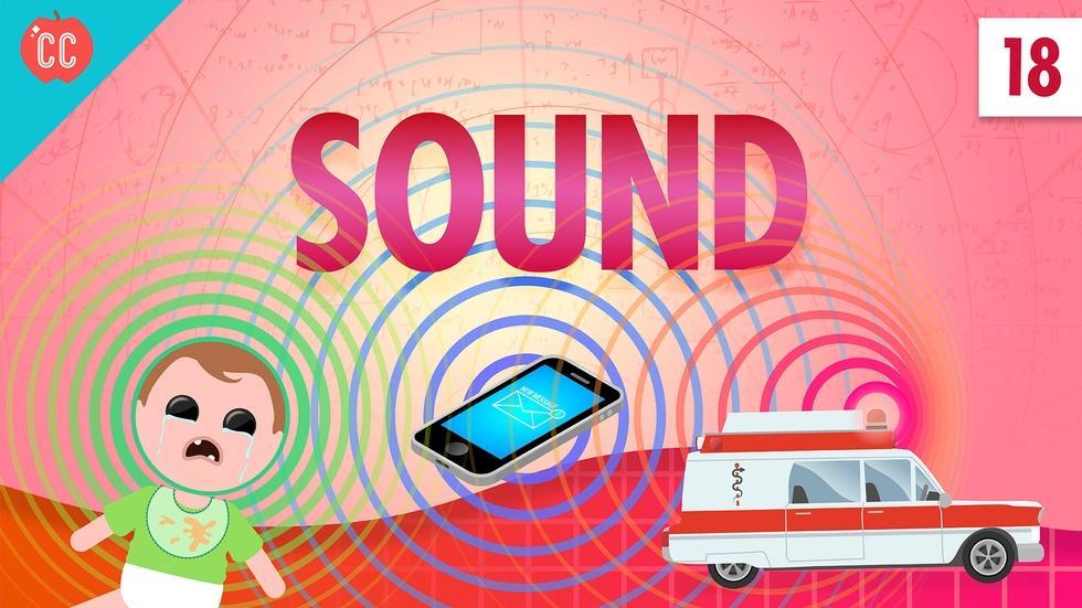 Sound: Crash Course Physics #18 image