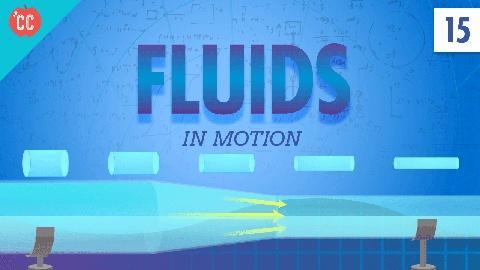 Crash Course Physics -- Fluids in Motion: Crash Course Physics #15
