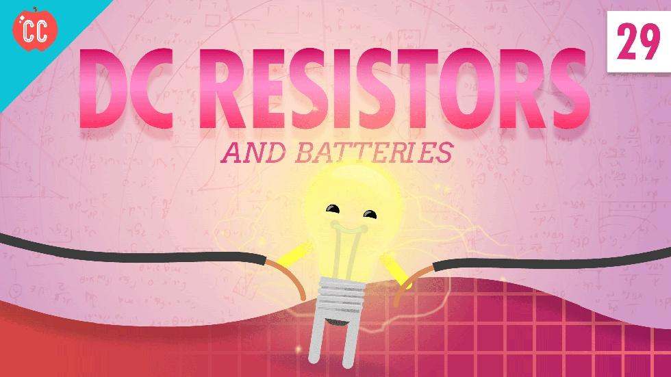 Resistors & Batteries: Crash Course Physics #29 image