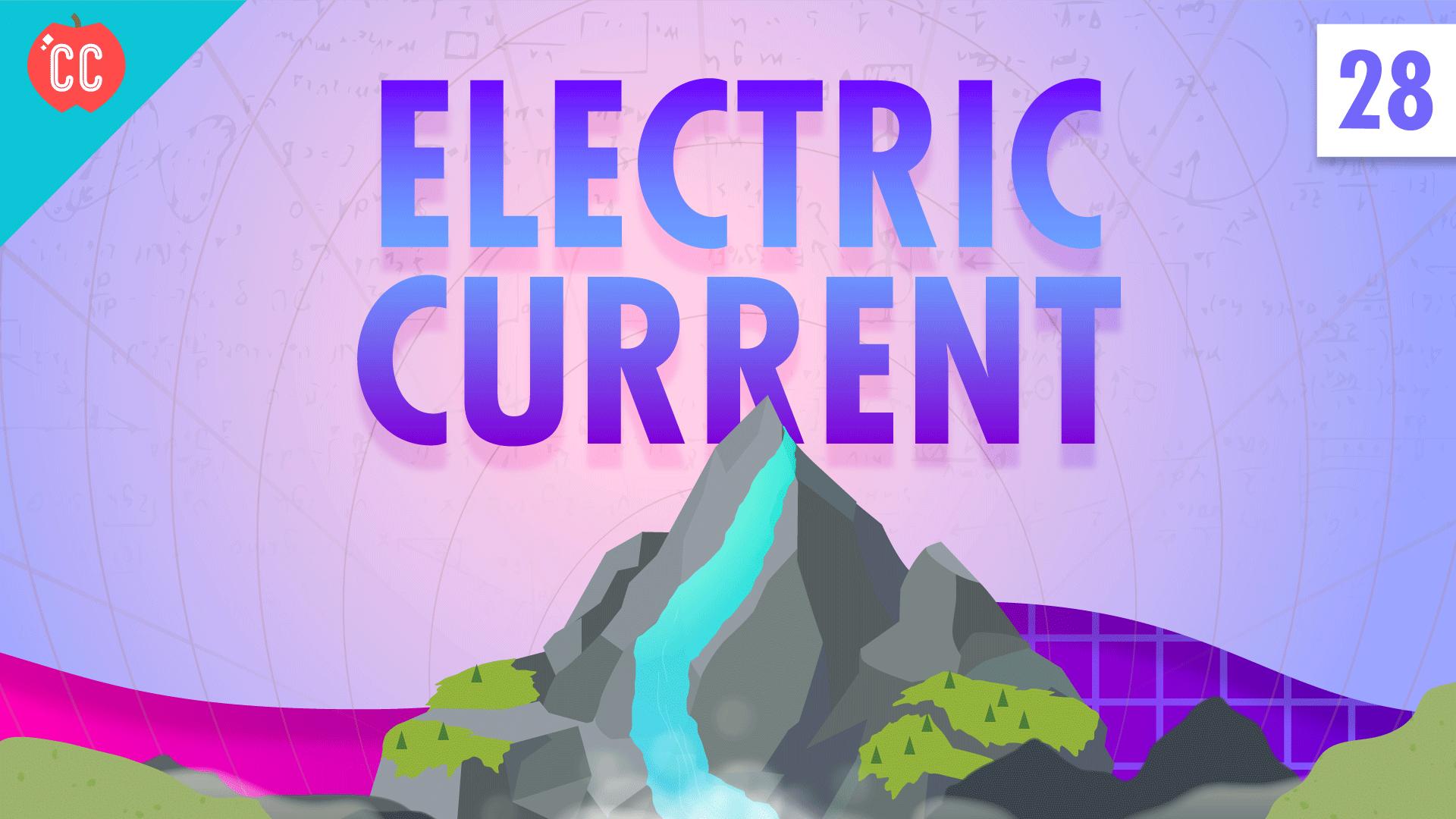 electric current  crash course physics  28