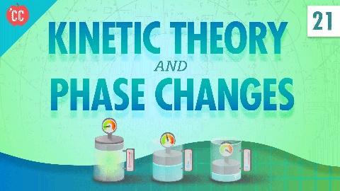 Crash Course Physics -- Kinetic Theory: Crash Course Physics #21