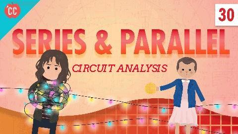 Crash Course Physics -- Circuit Analysis: Crash Course Physics #30