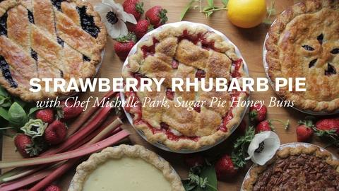 Farm to Table Family -- Sweet Strawberry & Rhubarb Pie