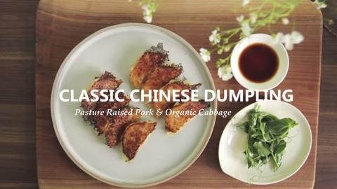 Farm to Table Family -- Classic Chinese Dumplings Inspired by Din Tai Fung