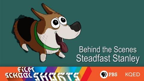 "Film School Shorts -- S3 Ep17: ""Steadfast Stanley"" | Behind-the-Scenes"