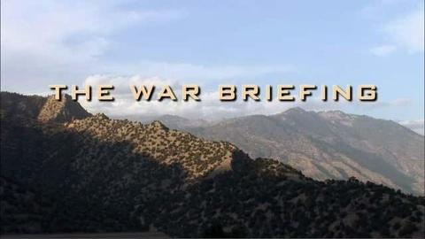 FRONTLINE -- The War Briefing