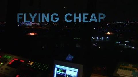 FRONTLINE -- Flying Cheap
