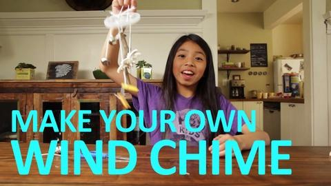 Full-Time Kid -- Make Your Own Wind Chime