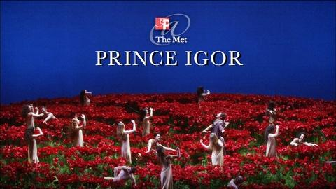 Great Performances -- GP at the Met: Prince Igor