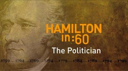 Great Performances -- Hamilton in :60: The Politician