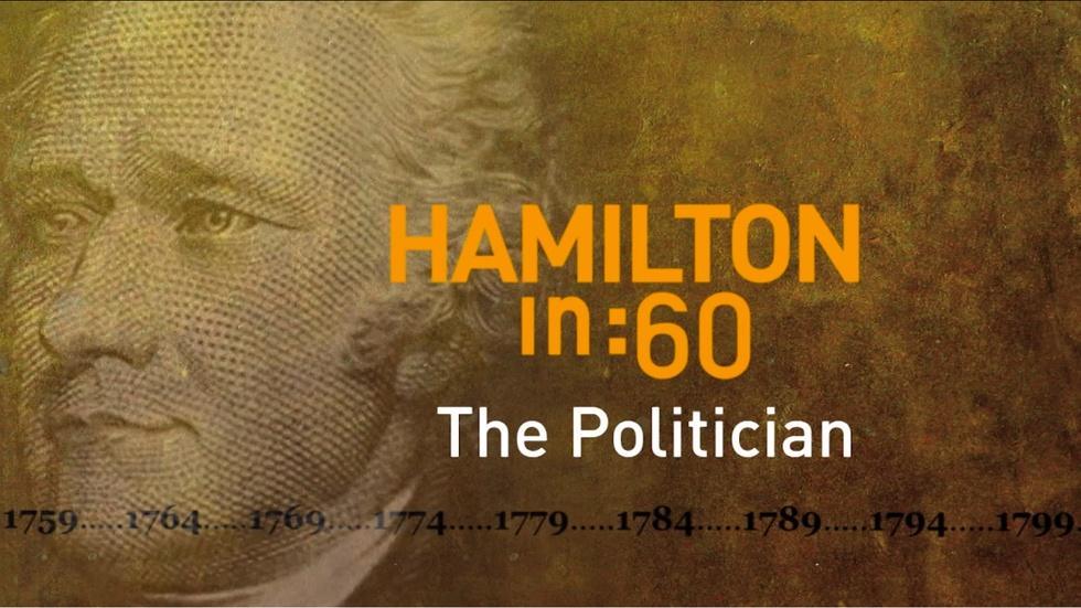 Hamilton in :60: The Politician image
