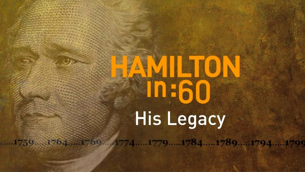 Hamilton in :60: His Legacy image