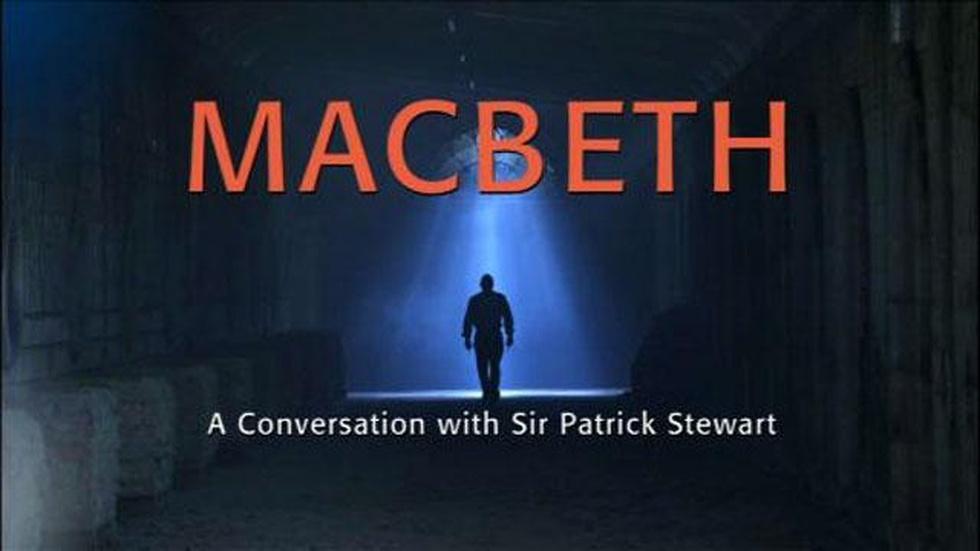 Macbeth: A Conversation with Sir Patrick Stewart image