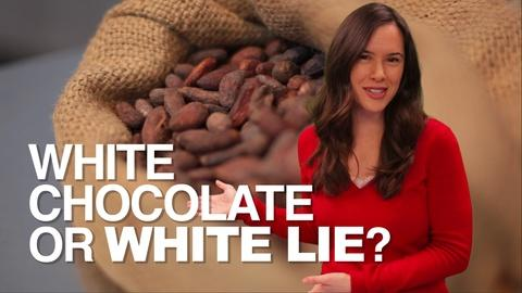 How Does It Grow -- White Chocolate or White LIE?