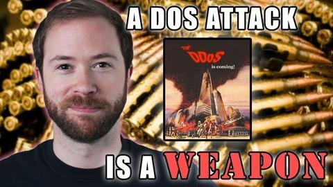 Is a DOS Attack a Weapon?