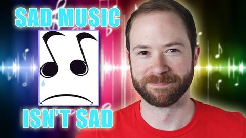 Idea Channel -- Is Sad Music Actually Sad?