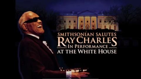In Performance at The White House -- Smithsonian Salutes Ray Charles: Preview