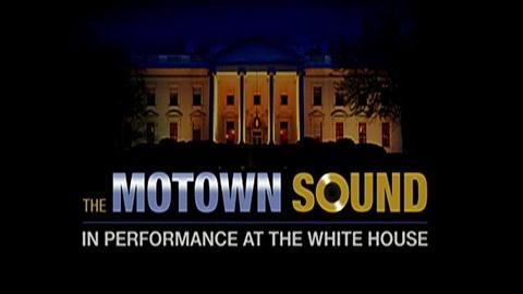 In Performance at The White House -- S2011: The Motown Sound: Promo