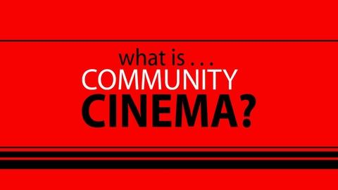 Independent Lens -- S15: What is Community Cinema?