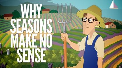 It's Okay to Be Smart -- Why Seasons Make No Sense
