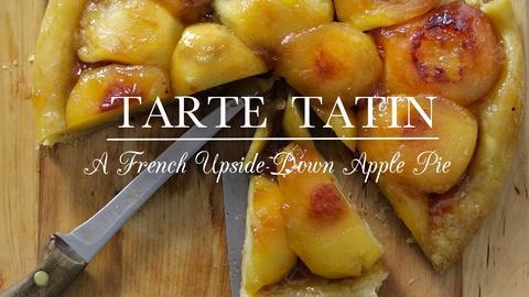 Kitchen Vignettes -- S2 Ep4: Tarte Tatin
