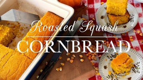Kitchen Vignettes -- S2 Ep5: Squash Cornbread