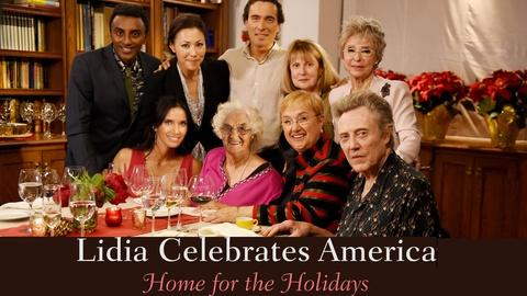 Lidia Celebrates America -- Home for the Holidays - Preview