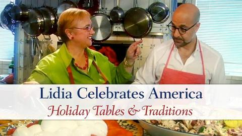 Lidia Celebrates America -- Holiday Tables & Traditions - Preview