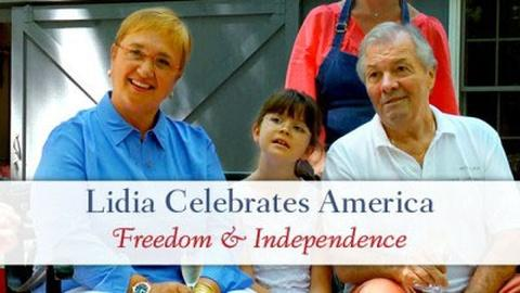Lidia Celebrates America -- Freedom and Independence - Preview