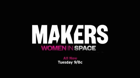 Makers: Women Who Make America -- S2 Ep3: Makers Women in Space Promo