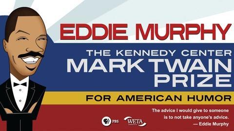 Mark Twain Prize -- Eddie Murphy: The Kennedy Center Mark Twain Prize