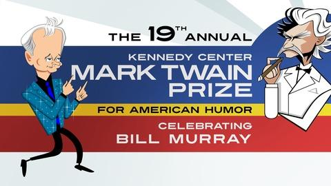 Mark Twain Prize -- Bill Murray: The 2016 Mark Twain Prize | Official Trailer