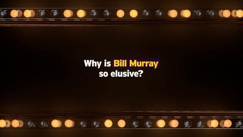 S2016 E1: The Elusive Bill Murray