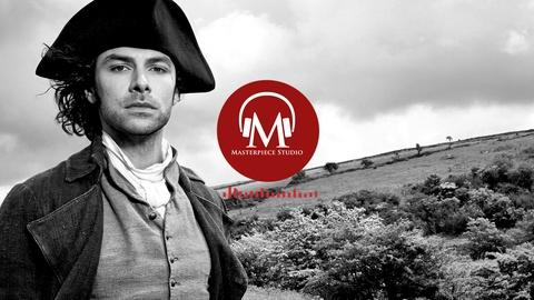 Poldark - Masterpiece -- MASTERPIECE Studio Podcast Preview