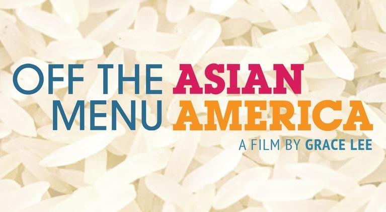 Off the Menu: Off the Menu: Asian America