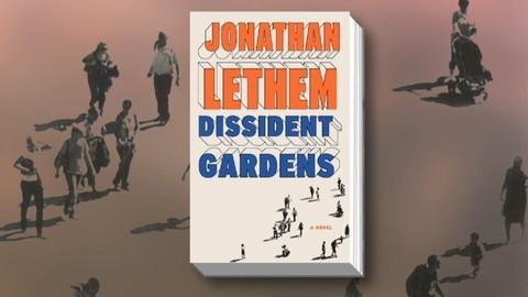 PBS NewsHour -- Jonathan Lethem on American Communism in 'Dissident Gardens'