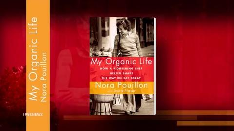 PBS NewsHour -- Organic food pioneer shares life's work, from farm to table