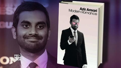 PBS NewsHour -- Aziz Ansari wants to help you find a mate. Seriously.