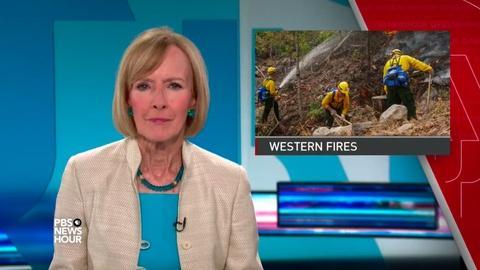 PBS NewsHour -- News Wrap: Three firefighters die in wildfire 'hellstorm