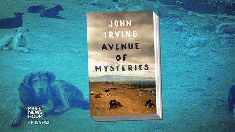 PBS NewsHour -- Why John Irving's latest protagonist is a fiction writer