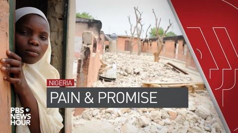 PBS NewsHour -- Nigeria's war against Boko Haram claims civilian victims