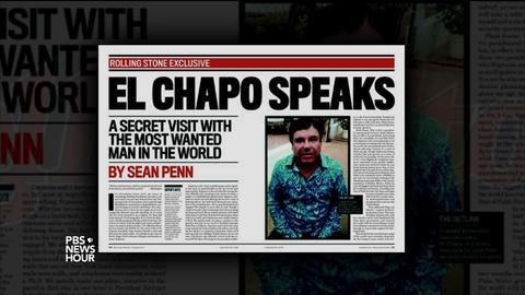 PBS NewsHour -- The ethics of Sean Penn's 'El Chapo' conversation