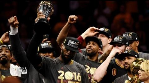 PBS NewsHour -- Cavaliers win Cleveland its first sports title in 52 years