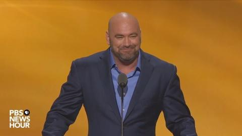 PBS NewsHour -- UFC's Dana White speaks at Republican National Convention