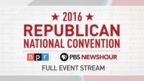 PBS NewsHour/NPR RNC Special - Day 3