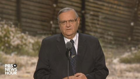 PBS NewsHour -- Watch Sheriff Joe Arpaio's full speech at the RNC