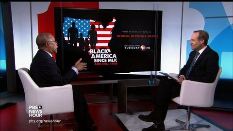 PBS NewsHour -- In 'Black America Since MLK,' success and vulnerability