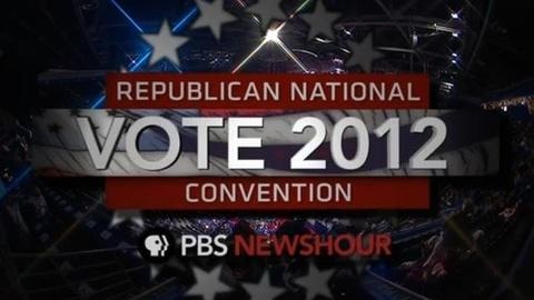 PBS NewsHour -- Republican National Convention: August 30, 2012 (Part 1)